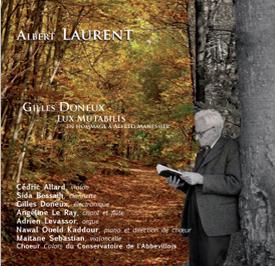 Parution du disque consacré à Albert Laurent – janvier 2016