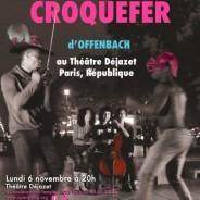 Croquefer d'Offenbach au Théâtre Déjazet – novembre 2017