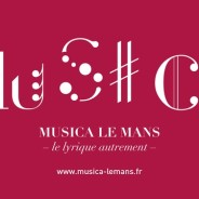 Festival Musica Le Mans – juillet 2019